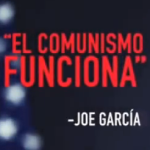 Joe Garcia Not Big on Communism
