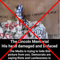 Statue in Lincoln Memorial Was Not Defaced by Protesters