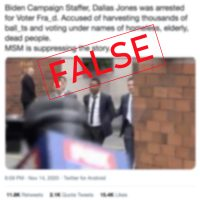 Fabricated Claim of Biden Campaign Official's Arrest